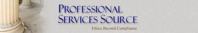 Professional Services Source- Ethics Beyond Compliance